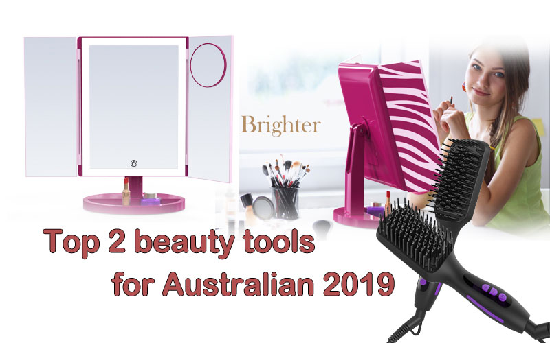 Top 2 beauty tools for Australian 2019